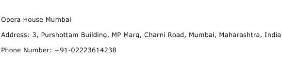 Opera House Mumbai Address Contact Number