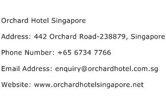 Orchard Hotel Singapore Address Contact Number
