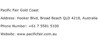 Pacific Fair Gold Coast Address Contact Number