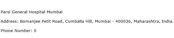 Parsi General Hospital Mumbai Address Contact Number