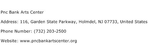Pnc Bank Arts Center Address Contact Number
