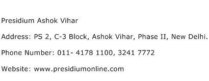 Presidium Ashok Vihar Address Contact Number