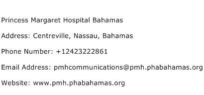 Princess Margaret Hospital Bahamas Address Contact Number