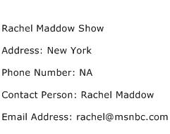 Rachel Maddow Show Address Contact Number