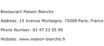 Restaurant Maison Blanche Address Contact Number