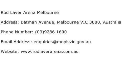 Rod Laver Arena Melbourne Address Contact Number