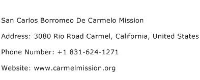 San Carlos Borromeo De Carmelo Mission Address Contact Number