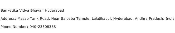 Sanketika Vidya Bhavan Hyderabad Address Contact Number