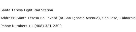 Santa Teresa Light Rail Station Address Contact Number