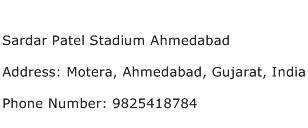 Sardar Patel Stadium Ahmedabad Address Contact Number