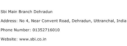 Sbi Main Branch Dehradun Address Contact Number