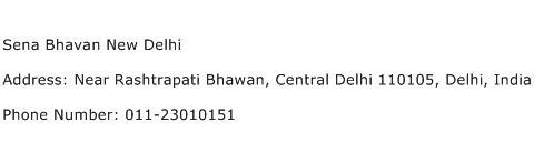 Sena Bhavan New Delhi Address Contact Number