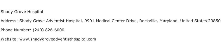 Shady Grove Hospital Address Contact Number