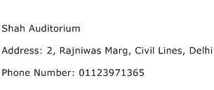 Shah Auditorium Address Contact Number