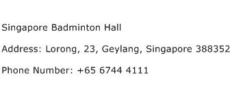 Singapore Badminton Hall Address Contact Number