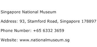 Singapore National Museum Address Contact Number