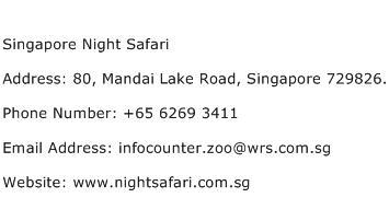 Singapore Night Safari Address Contact Number