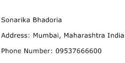 Sonarika Bhadoria Address Contact Number
