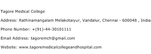 Tagore Medical College Address Contact Number