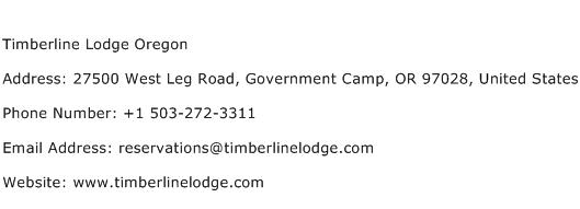 Timberline Lodge Oregon Address Contact Number