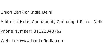 Union Bank of India Delhi Address Contact Number