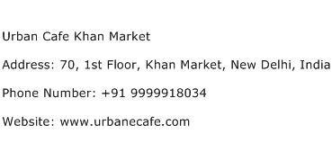 Urban Cafe Khan Market Address Contact Number