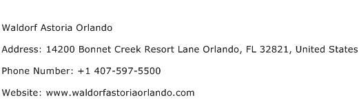 Waldorf Astoria Orlando Address Contact Number