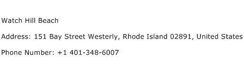 Watch Hill Beach Address Contact Number