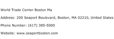 World Trade Center Boston Ma Address Contact Number