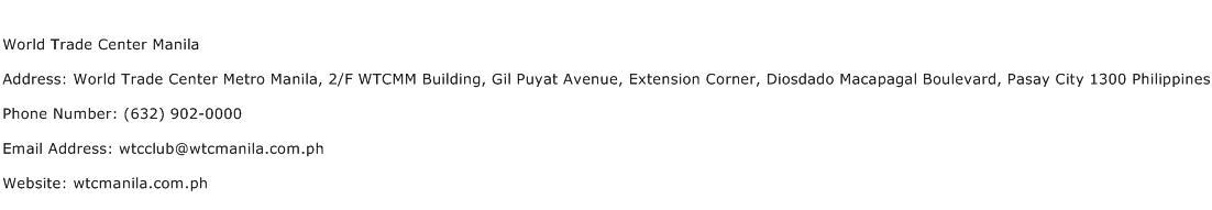 World Trade Center Manila Address Contact Number