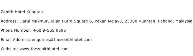 Zenith Hotel Kuantan Address Contact Number