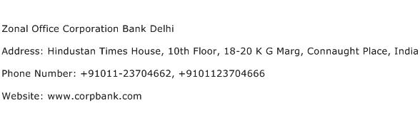 Zonal Office Corporation Bank Delhi Address Contact Number