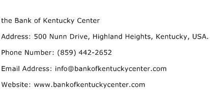 the Bank of Kentucky Center Address Contact Number