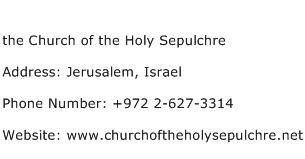 the Church of the Holy Sepulchre Address Contact Number