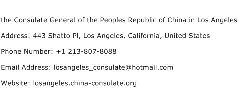 the Consulate General of the Peoples Republic of China in Los Angeles Address Contact Number